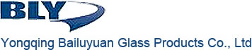Yongqing Bailuyuan Glass Products Co.,LTD.